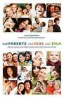 Real Parents, Real Kids, Real Talk by Susan Stone Belton Bse (Paperback / softback, 2011)