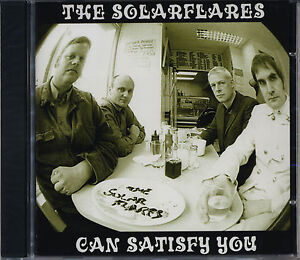 THE-SOLARFLARES-Can-Satisfy-You-CD-NEW-Prisoners-Seeds-Wimple-Winch-Ramones-Fire