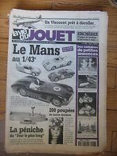 LA VIE DU JOUET N°56 2000 LE MANS AU 1/43 VISCOUNT MONT BLANC PENICHE JRD POUPEE