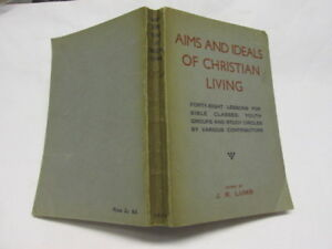 Acceptable-Aims-and-Ideals-of-Christian-Living-Lumb-J-R-1936-01-01-Pages-ta