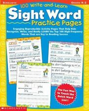 100 Write-and-Learn Sight Word Practice Pages, Grades K-2 : Engaging Reproducible Activity Pages That Help Kids Recognize, Write, and Really Learn the Top 100 High-Frequency Words That Are Key to Reading Success by Teaching Resources Staff (2002, Paperback, Teacher's Edition of Textbook)