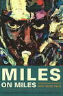 Miles on Miles: Interviews and Encounters with Miles Davis by Chicago Review Press (Hardback, 2008)