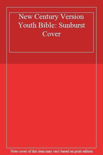 New Century Version Youth Bible: Sunburst Cover