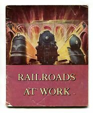 Vintage Booklet RAILROADS AT WORK 1950 Picture Book Student