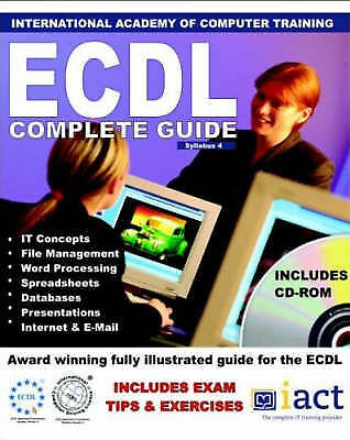 1 of 1 - ECDL 4: The Complete Guide, , New Book