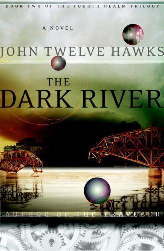 Fourth Realm Trilogy: Dark River. The Traveler Book 2, John