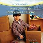What to Do When Your Family Loses Its Home by Rachel Lynette (Hardback, 2010)
