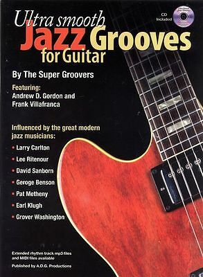 Ultra SMOOTH Jazz Grooves for Guitar Music Book & CD