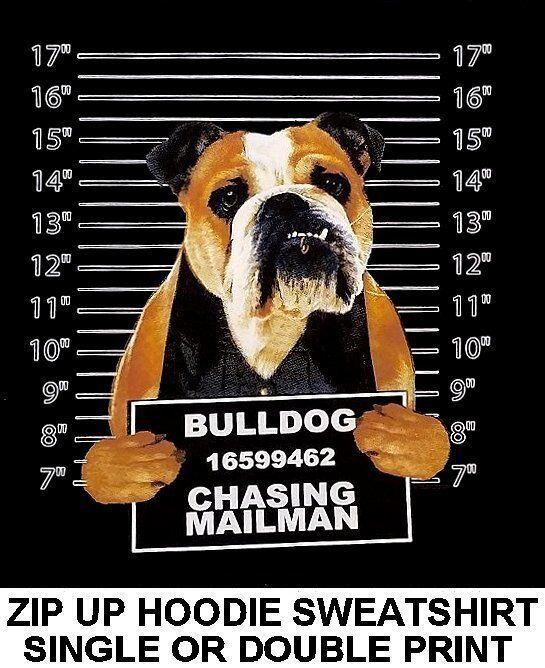 VERY COOL BULLDOG MUG SHOT FUNNY NAUGHTY BAD DOG ZIP HOODIE SWEATSHIRT WS776