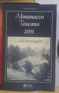 LIBRO-ALMANACCO-TOSCANO-2001-DEL-PASSAGGIO-SEK