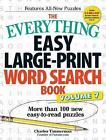 The Everything Easy Large-Print Word Search Book: More Than 100 New Easy-to-Read Puzzles: Volume 7 by Charles Timmerman (Paperback, 2016)
