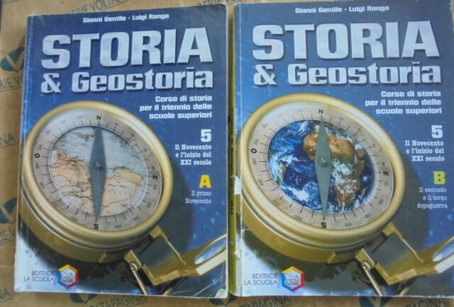 STORIA E GEOSTORIA VOL.5 TOMI A+B - G.GENTILE e L.RONGA - LA SCUOLA