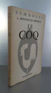 Signo L. Arnould De Gremilly El Coq Flammarion 1958 Demuestra Pin ABE