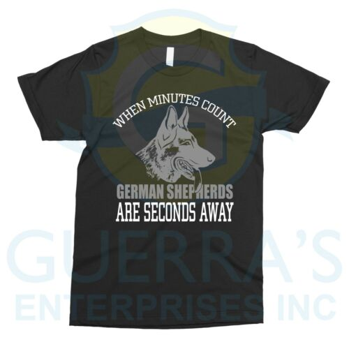 Details about  /T-Shirt German Shepard Seconds Away I Like Love Dog Duty Police Gift