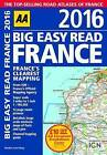 AA Big Easy Read France: 2016 by AA Publishing (Spiral bound, 2015)