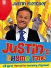 Justin's Rhyme Time by Justin Fletcher (Paperback, 2013)