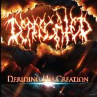 Deriding His Creation by Deprecated (CD, Sep-2013, Unique Leader Records)