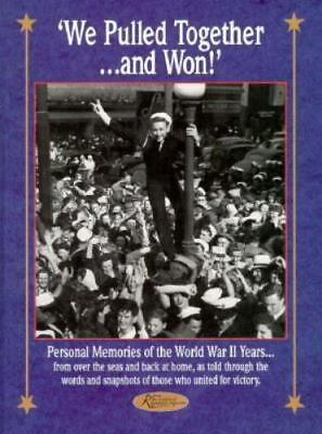 We Pulled Together and Won : Personal Memories of the World War II  Yea-ExLibrary | eBay