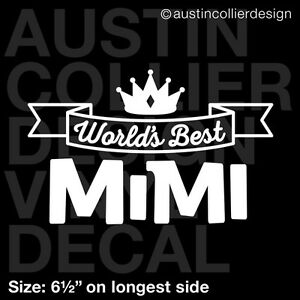 6-5-034-WORLD-039-S-BEST-MIMI-vinyl-decal-car-truck-window-laptop-sticker-family-gift