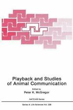 Playback and Studies of Animal Communication (Nato Science Series A:)-ExLibrary
