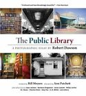 The Public Library: A Photographic Essay by Princeton Architectural Press (Hardback, 2014)