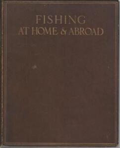 Fishing-at-Home-amp-Abroad-Limited-Edition-391-750-cc