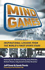 Mind Games: Inspirational Lessons from the World's Finest Sports Stars by Jeff Grout, Sarah Perrin (Paperback, 2006)