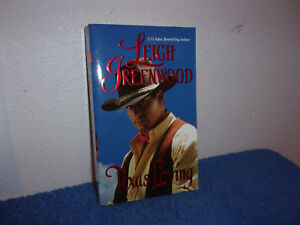Texas-Loving-by-Leigh-Greenwood-2008-Paperback