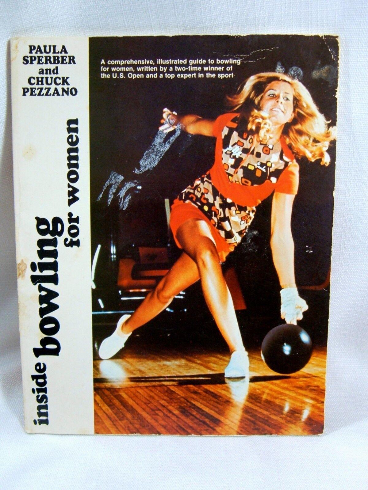 Inside Bowling for Women Book Retro Sperber Pezzano Pins Bowl Ball PB 1977