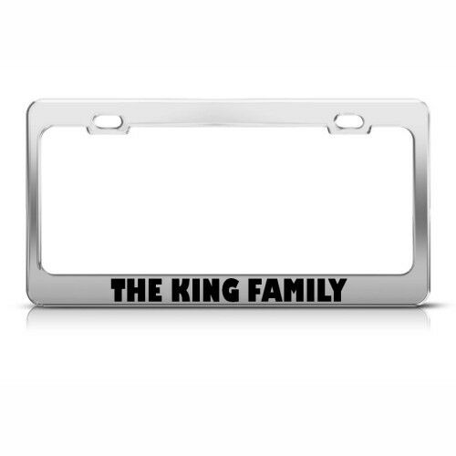 THE KING FAMILY FUNNY Metal License Plate Frame Tag Holder Two Holes