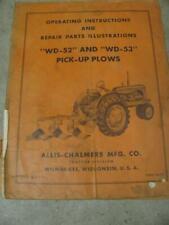 Allis Chalmers Wd52 Wd53 Pickup Plows Opewrators Manual Snap Coupler