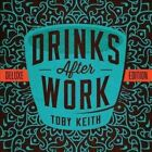 Drinks After Work 0602537535958 by Toby Keith CD