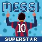 Messi, Superstar: His Records, His Life, His Epic Awesomeness by Duopress Labs (Paperback, 2016)