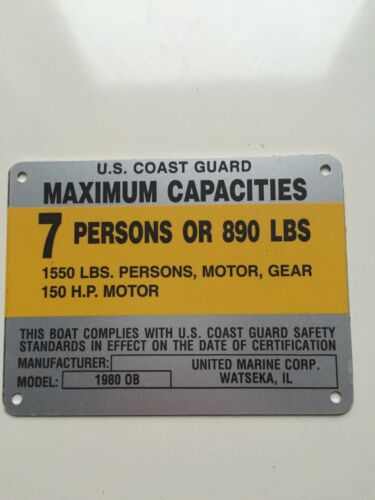 United Marine Corp Boat Capacity Plate~Tag 7 Person or 890 Lbs~Genesis 1980 OB