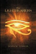 The Lightbearers by Nora Garcia (2013, Paperback)