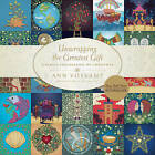 Unwrapping the Greatest Gift: A Family Celebration of Christmas by Tyndale House Publishers (Hardback, 2014)