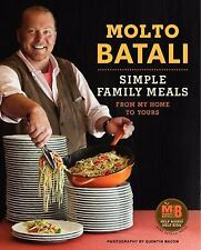 Molto Batali : Simple Family Meals from My Home to Yours by Mario Batali...