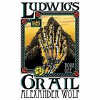 Ludwig's Grail: Book 1 by Alexander Wolf (Paperback / softback, 2013)