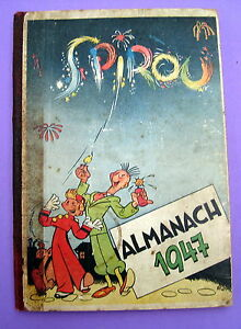 SPIROU-RELIURE-EDITEUR-DUPUIS-ALMANACH-1947-TBE