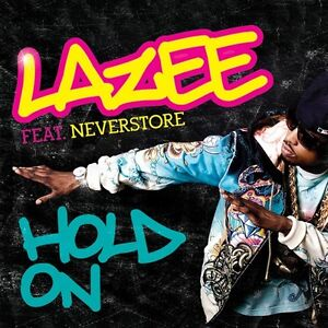 Lazee-034-Hold-On-034-2009