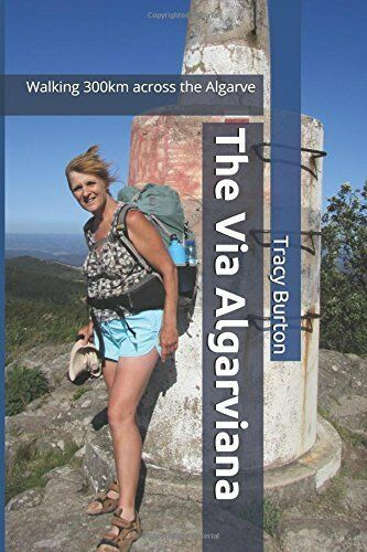 The Via Algarviana: Walking 300km across the Algarve Never too old to backpack