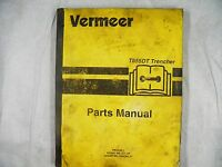 VERMEER T-655DT TRENCHER  PARTS MANUAL with T655DT Tractor PARTS SECTION
