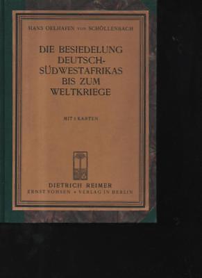 Der GüNstigste Preis Oelhafen Die Besiedelung Deutsch-südwestafrikas Bis Zum Weltkrie Direktverkaufspreis n10043