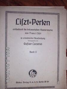Liszt - Perlen bekannteste Klavierwerke Bd.II von G. Lazarus - Frankfurt/ Main, Deutschland - Liszt - Perlen bekannteste Klavierwerke Bd.II von G. Lazarus - Frankfurt/ Main, Deutschland