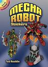 Mecha Robot Stickers by Ted Rechlin (Paperback, 2011)