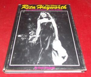 The Films of Rita Hayworth - The Legend & Career of a Love Goddess
