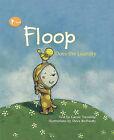 Floop Does the Laundry by Carole Tremblay (Hardback, 2009)