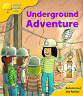 Oxford Reading Tree: Stage 5: More Storybooks (magic Key): Underground Adventure: Pack A by Roderick Hunt (Paperback, 2003)