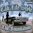 The Foundation [PA] * by Cali Life Style (CD, Oct-2008, East Side Records)