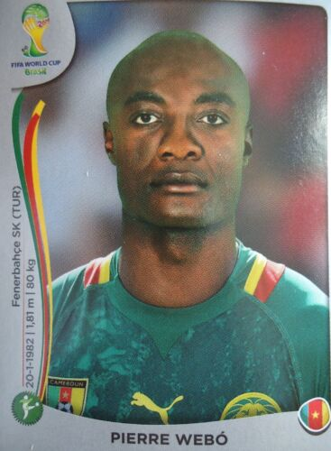PANINI 106 PIERRE WEBO CAMEROUN FIFA Coupe du Monde 2014 Brésil